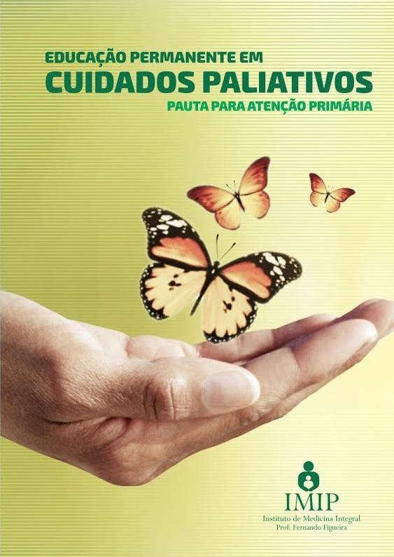 2016 Pauta de cuidados paliativos para a atencao primaria